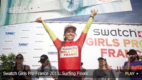 Swatch Girls Pro France 2011: Surfing Finals