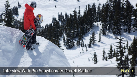 Interview With Pro Snowboarder Darrell Mathes