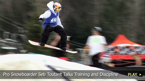 Pro Snowboarder Seb Toutant Talks Training and Discipline