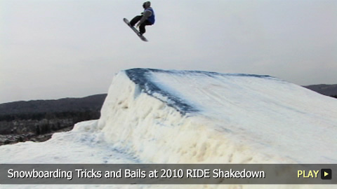 Snowboarding Tricks and Bails at 2010 RIDE Shakedown