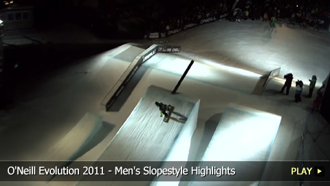O'Neill Evolution 2011 - Men's Snowboarding Slopestyle Highlights
