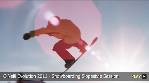 O'Neill Evolution 2011 - Snowboarding Slopestyle Session