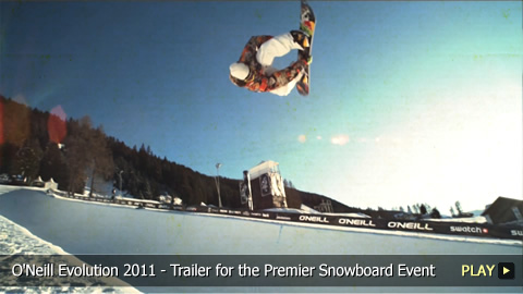O'Neill Evolution 2011 - Trailer for the Premier Snowboard Event