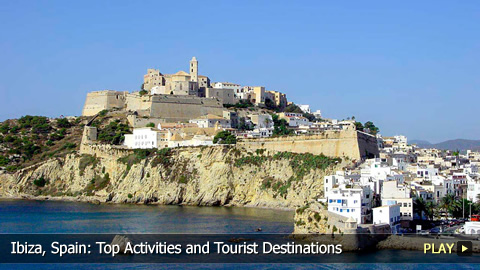 Ibiza, Spain: Top Activities and Tourist Destinations