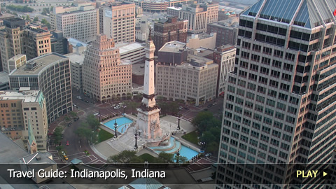 Travel Guide: Indianapolis, Indiana