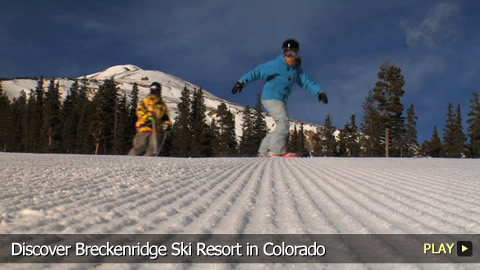 Discover Breckenridge Ski Resort in Colorado