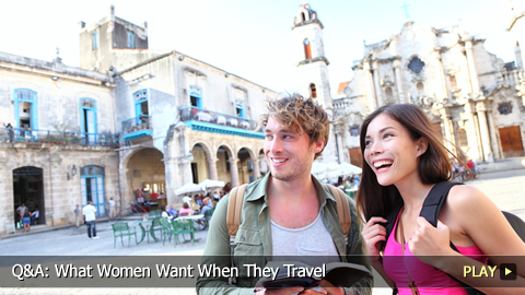Q&A: What Women Want When They Travel