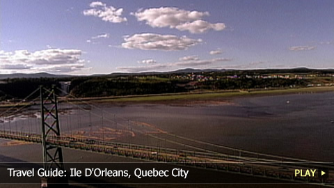 Travel Guide: Ile D'Orleans, Quebec City