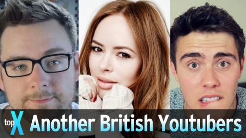 Another Top 10 British YouTubers