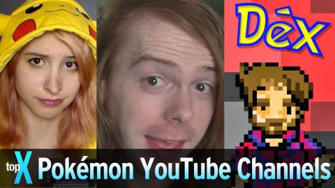 Top 10 Pokemon YouTube Channels - TopX Ep. 49