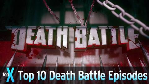 Top 10 Screw Attack: Death Battle Episodes