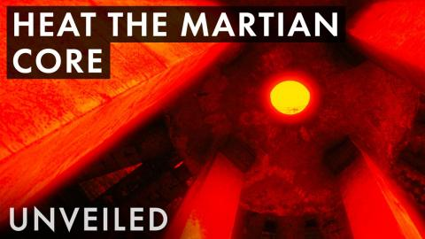 What Happens If We Heat The Martian Core? | Unveiled