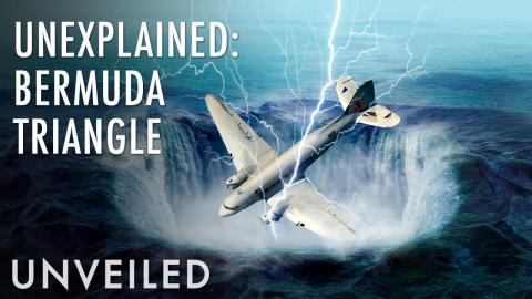 What Happens To Ships and Planes in the Bermuda Triangle? | Unveiled