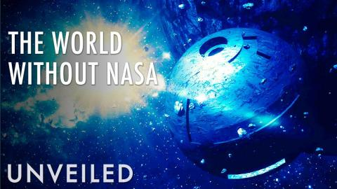 What If NASA Never Existed? | Unveiled