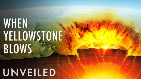 What If the Yellowstone Supervolcano Erupts? | Unveiled