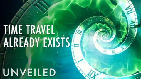 What If Time Travel Already Exists? | Unveiled