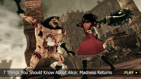 7 Things You Should Know About Alice: Madness Returns