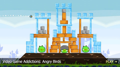 Video Game Addictions: Angry Birds