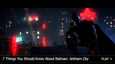 7 Things You Should Know About Batman: Arkham City
