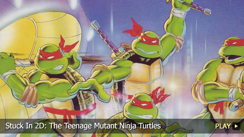 Stuck In 2D: The Teenage Mutant Ninja Turtles