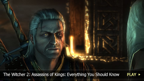 The Witcher 2: Assassins of Kings: Everything You Should Know