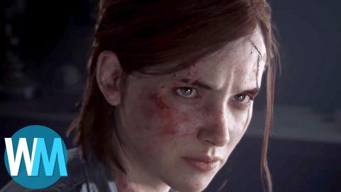 Top 10 Things We Wanna See in The Last of Us II