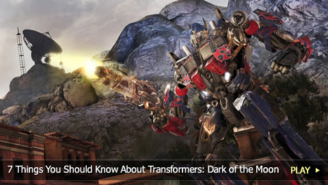7 Things You Should Know About Transformers: Dark of the Moon