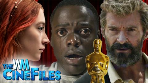 OSCAR NOMINATIONS! Logan, Get Out and Lady Bird Make History – The CineFiles Ep. 56