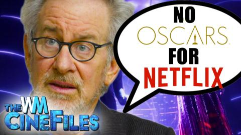 Steven Spielberg Says NETFLIX Doesn't Deserve Oscars – The CineFiles Ep. 65