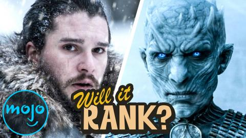 What You NEED in Game of Thrones Season 8 | Will it Rank?