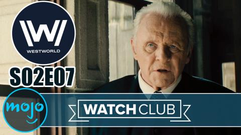 Westworld Season 2 Episode 7 BREAKDOWN – WatchClub