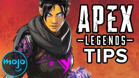 Top 10 Tips and Tricks for Apex Legends