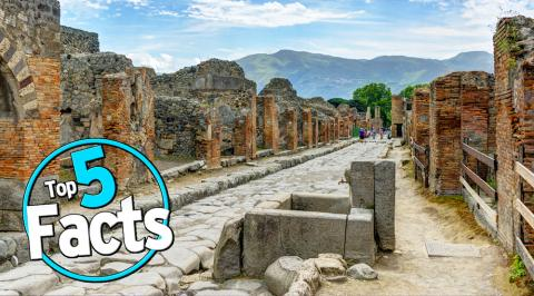 Top 5 Pompeii Facts