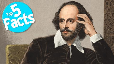 Top 5 Facts about Shakespeare