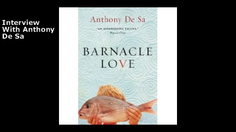 Interview With Anthony De Sa, Author of Barnacle of Love