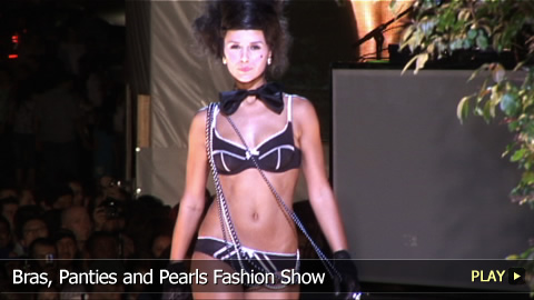 Bras, Panties and Pearls Fashion Show