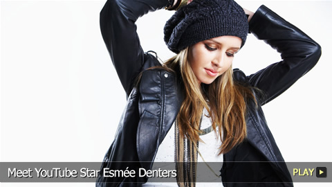 Meet YouTube Star Esmée Denters