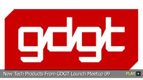 New Tech Products From GDGT Launch Meetup 09