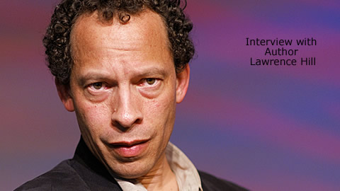 Interview with Author Lawrence Hill