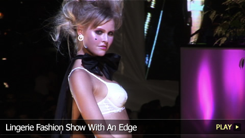 Lingerie Fashion Show With An Edge
