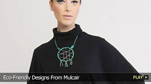 Eco-Friendly Designs From Mulcair