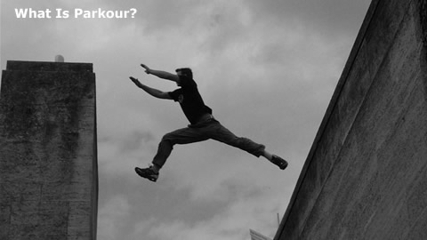 Learn About Parkour: The Art of Movement