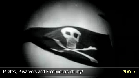 Pirates, Privateers and Freebooters oh my!