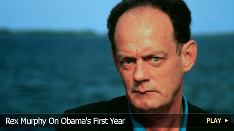 Rex Murphy On President Obama's First Year