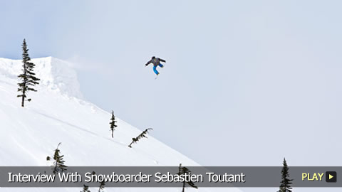 Interview With Snowboarder Seb Toutant