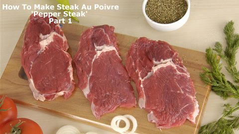 How To Cook Steak Au Poivre Part 1
