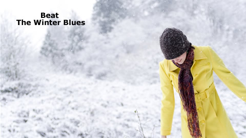 Learn How To Beat The Winter Blues