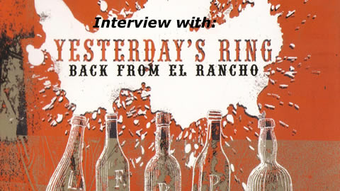 Interview with Yesterday's Ring