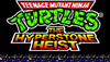 Forgotten Videogames: Teenage Mutant Ninja Turtles The Hyperstone Heist