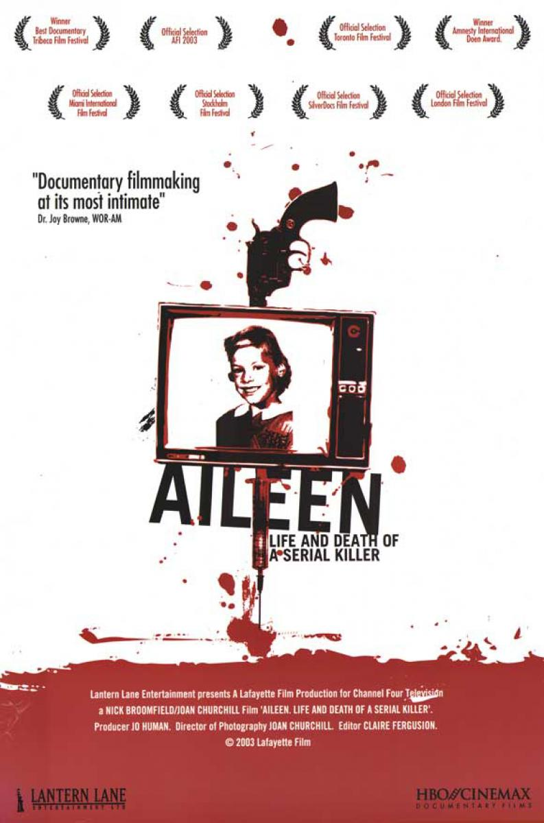 Aileen: Life & Death of a Serial Killer